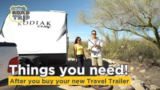Things you need to buy after purchasing a new travel trailer or RV