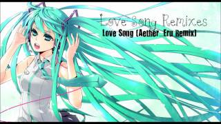 "VOCALOID2: Hatsune Miku - ""Love Song (Aether_Eru Remix)"" [HD & MP3]"