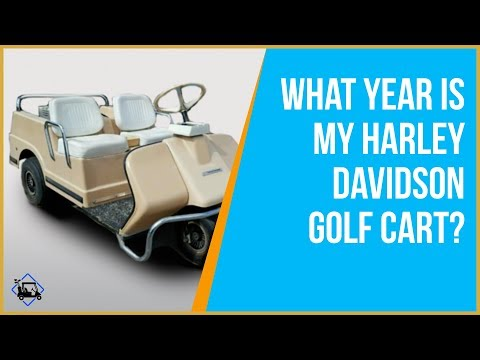 What Year Is My Harley Davidson Golf Cart – Golf Cart Tips