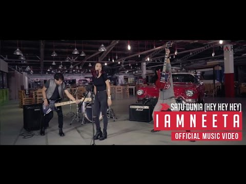 iamNEETA - SATU DUNIA [ Hey Hey Hey ] Official Music Video