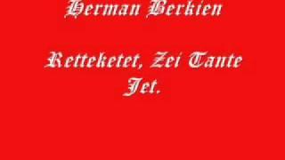 Herman Berkien - Retteketet, Zei Tante Jet.