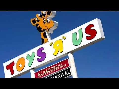 Toys R US Coming Back from the Dead in 2019 and Why it Will Fail Miserably