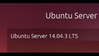 Tutorial Installing Ubuntu 14.04.3 LTS Server