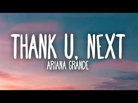 Ariana Grande - thank u, next (Lyrics) Mp3