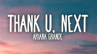 Download Ariana Grande - thank u, next (Lyrics)