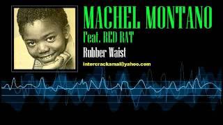 Machel Montano Feat. Red Rat - Rubber Waist [Soca 1999]