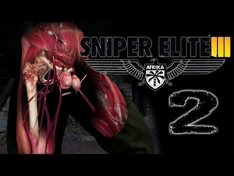 THE ELUSIVE TESTICLE SHOT | Sniper Elite 3 - Part 2
