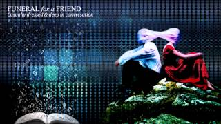 Download Funeral for a Friend - Juneau (High Quality)