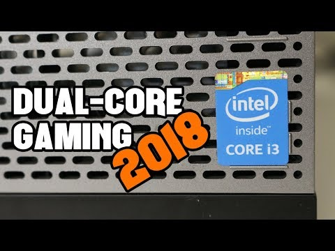 Gaming on a Dual-Core CPU in 2018 Mp3