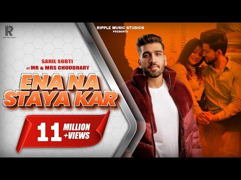 Ena Na Staya Kar (Official Video) Sahil Sobti | Mr & Mrs Choudhary | Raj Fatehpur | SunnyVik