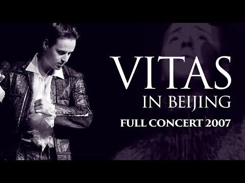 VITAS - Full Concert: Live at Great Hall of the People (Beijing, 2007)