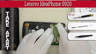 How to disassemble 📱 Lenovo IdeaPhone S920 Take apart Tutorial