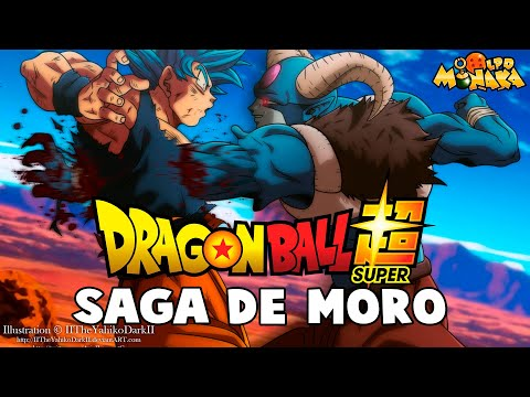RESUMEN EXPRESS: La Saga de Moro Dragon Ball Super | PONTE AL DÍA EN 10 MINUTOS EXACTOS