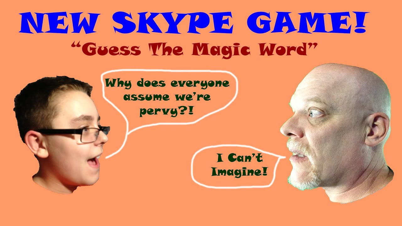 Funny New Skype Game Guess The Magic Word