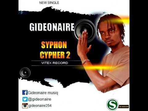 Gideonaire - Syphon Cypher 2