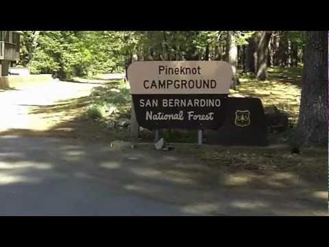 Pineknot Campground - Big Bear, CA