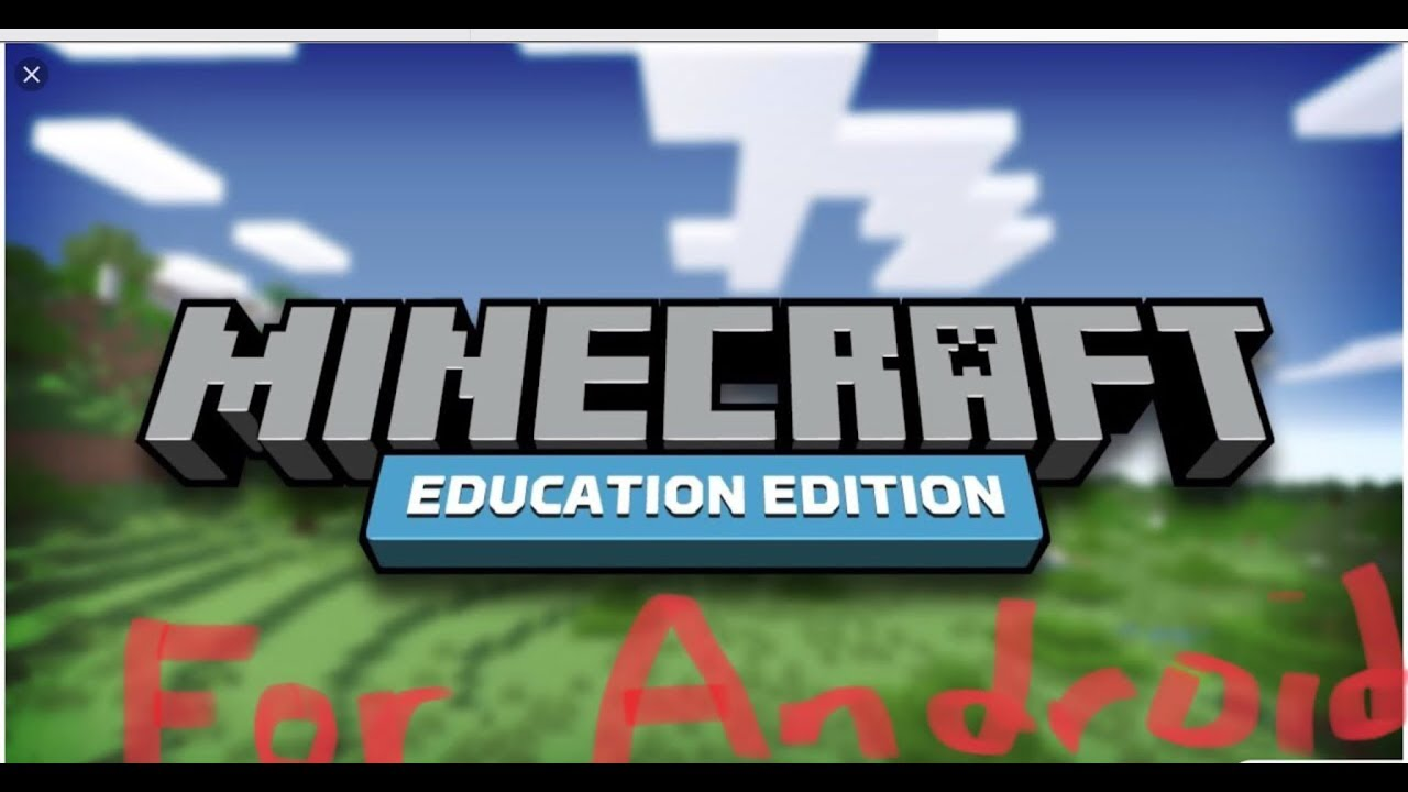 READ DISCRIP] Minecraft Education Edition for ANDROID! - YouTube