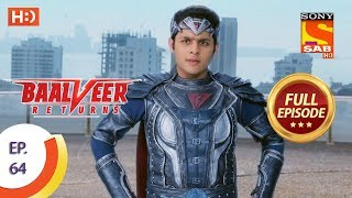 Baalveer Returns - Ep 64 - Full Episode - 6th December 2019
