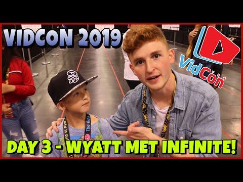 VIDCON 2019 DAY 3  WYATT MEETS INFINITE DAILY BUMPS AND HOBBYKIDS TV