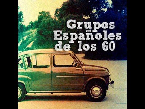 Grupos Españoles, 50´s, 60´s y 70´s