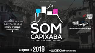 15 MINUTINHOS PIQUE DE VILA VELHA [DJ RADAELLI] SOM CAPIXABA 2019