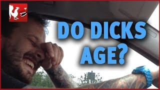 Do Dicks Age? - Happy Hour #22