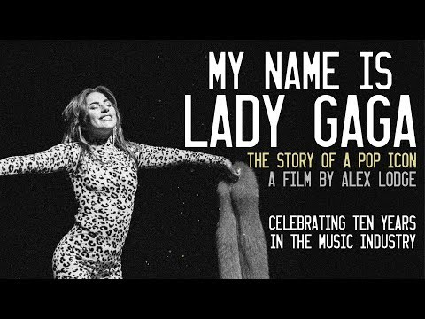 My Name is Lady Gaga (2018 Documentary Film)