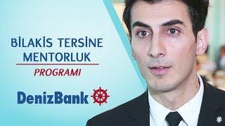 Bilakis Tersine Mentorluk Programi - DenizBank