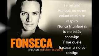 Repeat youtube video Si te acuerdas de mi  Fonseca con letra