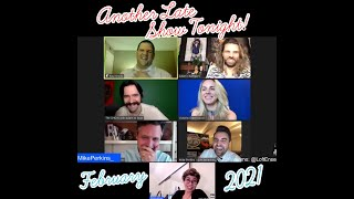 02/2021 - Another Late Show Tonight! with Mike Perkins - Full Episode