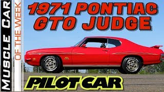 1971 Pontiac GTO Judge 455 4-Speed Pilot Car - Muscle Car Of The Week Video Episode 338
