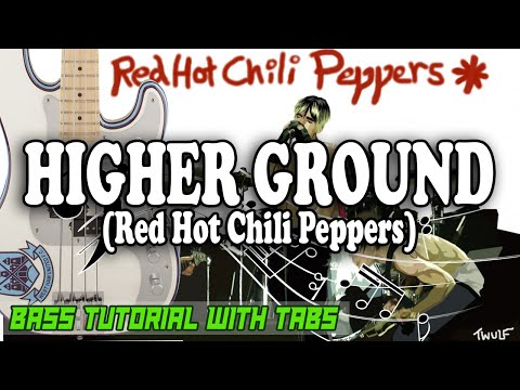 Red Hot Chili Peppers - Higher Ground - BASS Tutorial [With Tabs] - Play Along