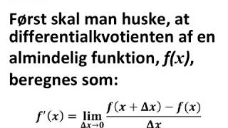 Produkt reglen: Produktet af to funktioner har denne differentialkvotient