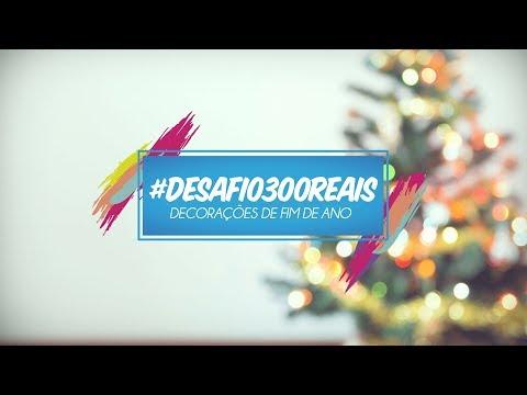 Desafio para decorar a casa para o Natal e Ano Novo - #Desafio300 reais – Decorações de Fim de ano