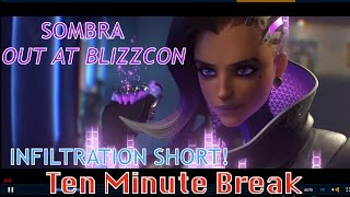 BREAKING NEWS! INFILTRATION: SOMBRA NEW ANIMATION SHORT NEW MAP OVERWATCH LEAGUE BLIZZCON NEWS