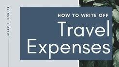 How to Write off Travel Expenses | Mark J Kohler | Tax & Legal Tip