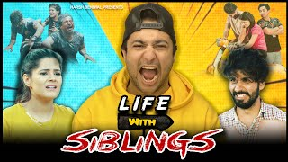 Life With Sibling | Harsh Beniwal