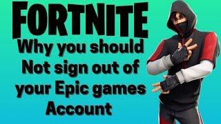 Fortnite Sign Out Of Epic Games Account (Pourquoi ne pas le faire)
