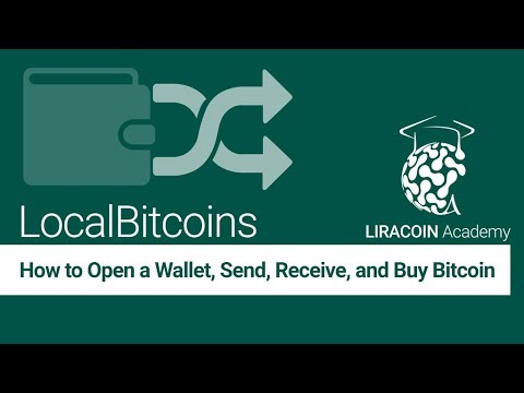 LOCALBITCOINS.COM – How to Open a Wallet, Send, Receive and Buy Bitcoin