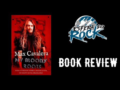 Book Review - Max Cavalera: My Bloody Roots