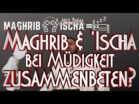 MAGHRIB & 'ISCHA BEI MÜDIGKEIT ZUSAMMENBETEN? mit Sh. A. Abul Baraa in Braunschweig