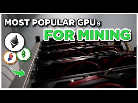 What Are The Most Popular Graphics Cards For Mining?