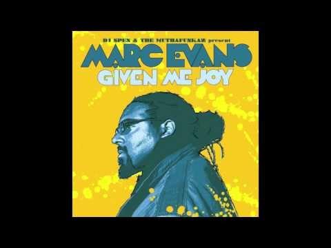Marc Evans - Given Me Joy (Muthafunkaz 12