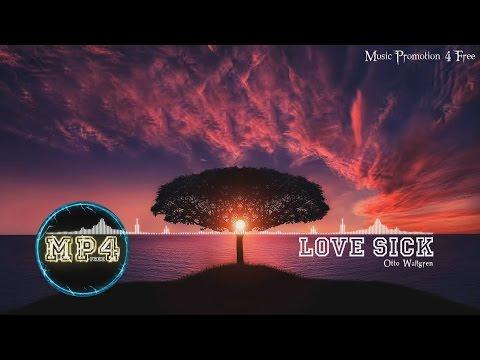 Love Sick by Otto Wallgren - [RnB Music]