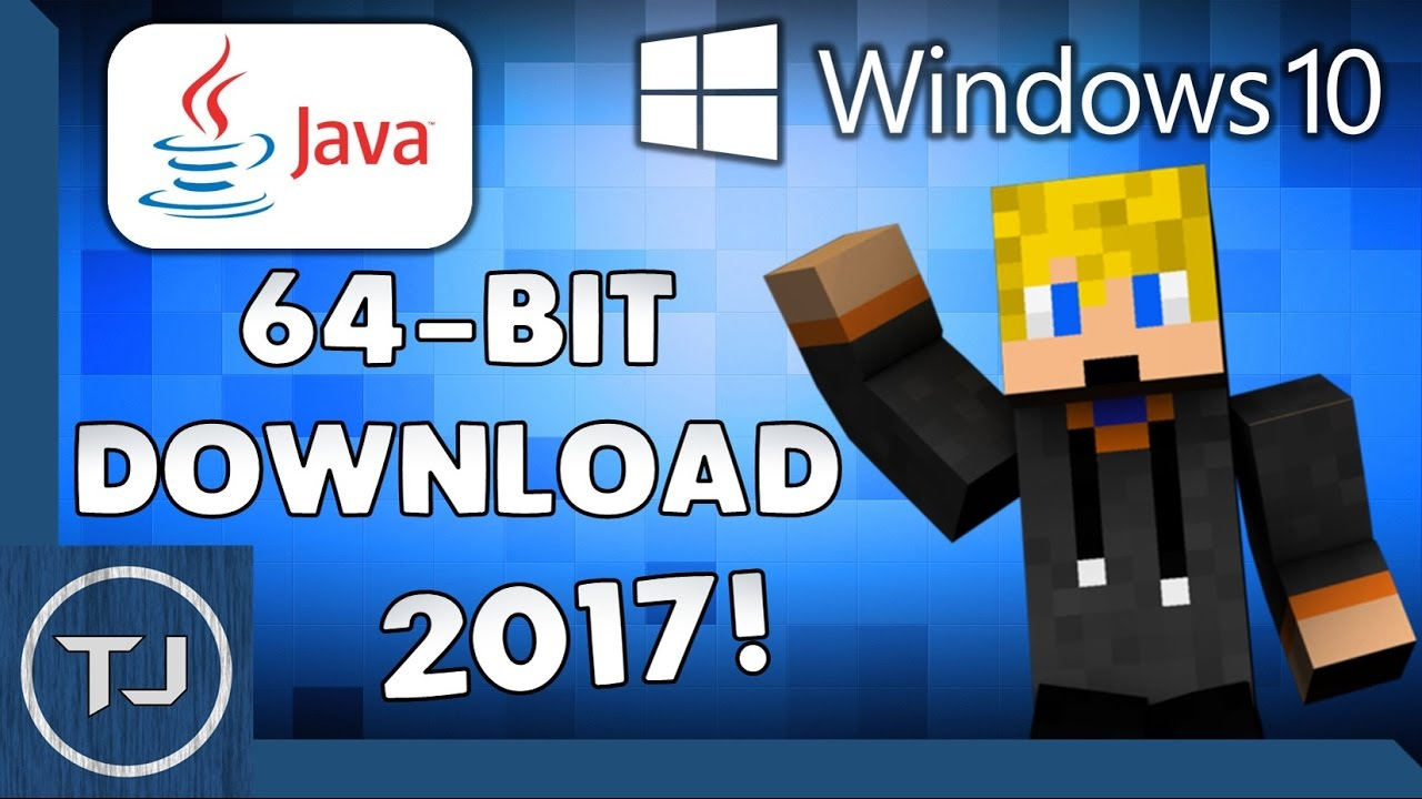 How To Get 64-Bit Java For Windows 10 (Works In 2018 ...