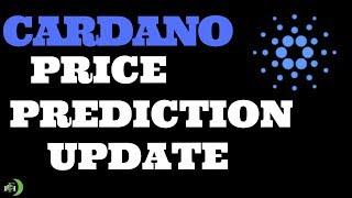 CARDANO PRICE PREDICTION (UPDATE)