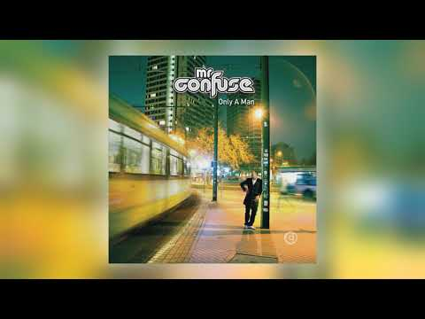 Mr. Confuse - Only a Man (feat. Dan Salem) Mp3