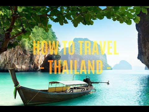 Comment voyager en THAILANDE