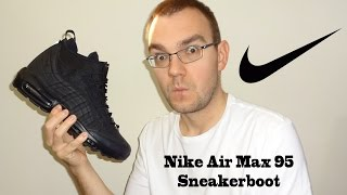 Nike Air Max 95 Sneakerboot Review