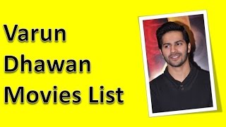 Varun dhawan movies list